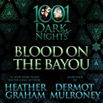 Blood on the Bayou: A Cafferty & Quinn Novella | Heather Graham