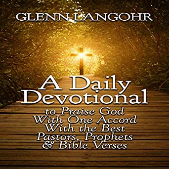 Best Christmas Devotional Ever.Amazon Com A Daily Devotional To Praise God With One