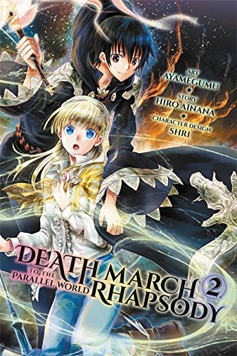 Death March to the Parallel World Rhapsody, Vol. 2 (manga) (Death March to the Parallel World Rhapsody -