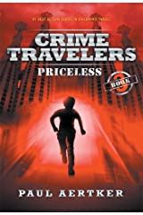 Priceless: Crime Travelers Spy School Mystery & International Adventure Series Book 3 Kindle Edition