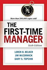 The First-Time Manager Kindle Edition