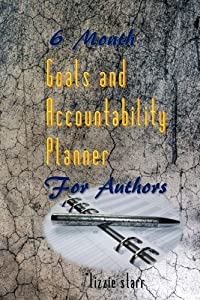6 Month Goals and Accountability Planner for Authors