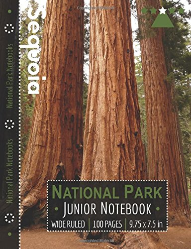 Sequoia National Park Junior Notebook: Wide Ruled Adventure Notebook for Kids and Junior Rangers
