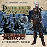 1.2. Rise of the Runelords: The Skinsaw Murders (Pathfinder Legends)