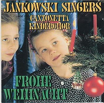 Frohe Weihnachten Cd.Jankowski Singers Canzonetta Kinderchor Frohe Weihnachten