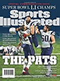 Sports Illustrated New England Patriots Super Bowl LI Champions Special Commemorative Issue - Team Celebration Cover: The Pats: Greatest Comeback, Greatest Quarterback, Greatest Dynasty