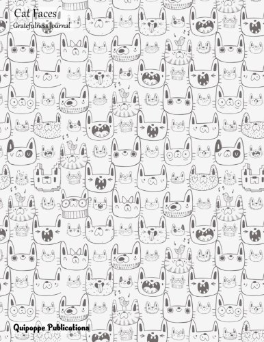 Cat Faces Gratefulness Journal: Large Sized Gratefulness Journal With Crazy Cat Pattern Black and White Cover PDF