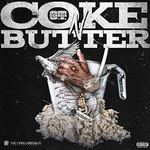 Coke N Butter [Explicit]