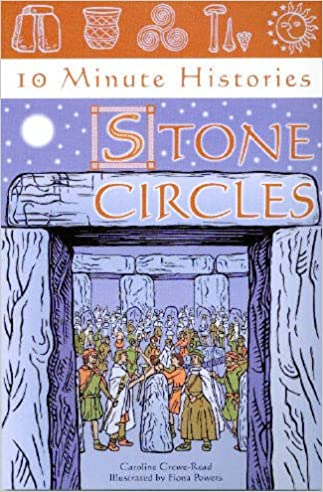 10 Minute Histories: Stone Circles (10 Minute Histories Series English Heritage)