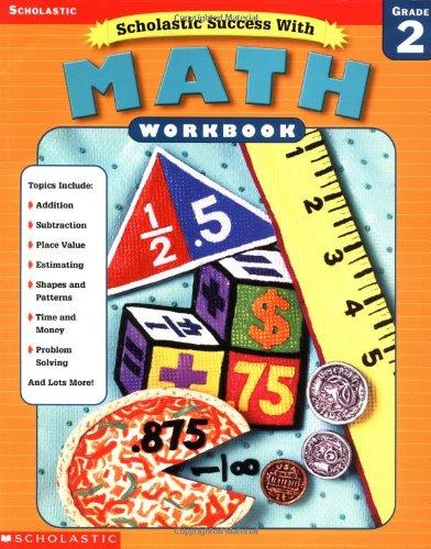 Download Scholastic Success With: Math Workbook: Grade 2 (Scholastic Success with Workbooks: Math) pdf epub