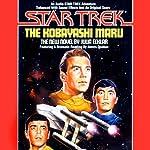 Star Trek: The Kobayashi Maru (Adapted) | Julia Ecklar