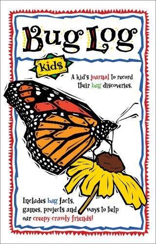 Bug Log Kids (Nature Journals)