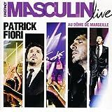 L'Instinct Masculin (Live Au Dôme De Marseille)
