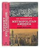 Front cover for the book The emergence of metropolitan America, 1915-1966 by Blake McKelvey