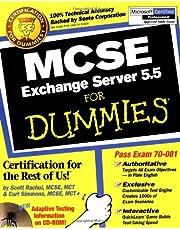 MCSE Exchange Server 5.5 For Dummies