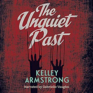 The Unquiet Past Audiobook