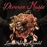 Divorce Music by Lumiere String Quartet