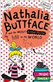 img - for Nathalia Buttface and the Most Embarrassing Dad in the World (Nathalia Buttface) book / textbook / text book