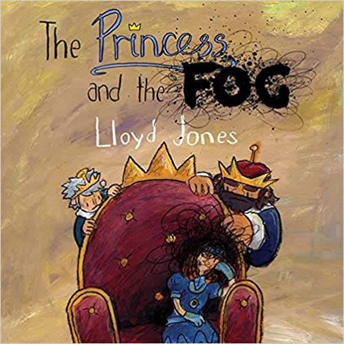 Book The Princess and the Fog: A Story for Children with Depression