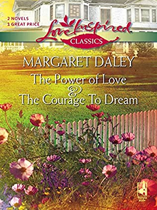 book cover of The Courage To Dream / The Power Of Love