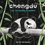 Chengdu. No hay manera de dormir (Spanish Edition)