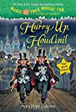 Hurry Up, Houdini! (Magic Tree House (R) Merlin Mission)