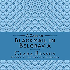 A Case of Blackmail in Belgravia Audiobook