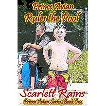 Prince Avian Rules the Pool (Prince Avian Series Book 1)