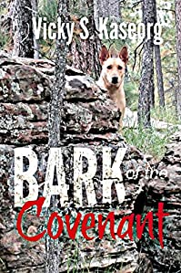 The Bark Of The Covenant by Vicky Kaseorg ebook deal