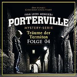 Träume der Termiten (Porterville 4)