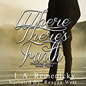 Where There's Faith: Fairfield Corners, Book 3 | L. A. Remenicky