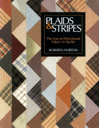 Plaids & Stripes: The Use of Directional Fabric in Quilts