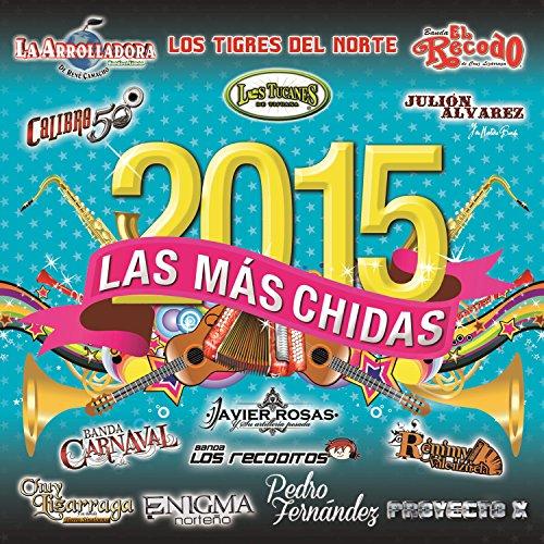 Las Más Chidas 2015