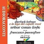 Sherlock Holmes e la Lega dei capelli rossi   Sir Arthur Conan Doyle