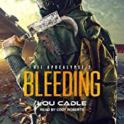 Bleeding: Oil Apocalypse, Book 2 | Lou Cadle