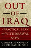 Out of Iraq, George S. McGovern and William R. Polk, 1416534563
