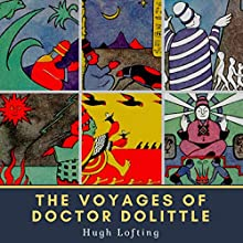 The Voyages of Doctor Dolittle Audiobook by Hugh Lofting Narrated by Karen Savage
