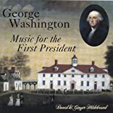 George Washington: Music for First President