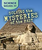 Solving the Mysteries of the Past, Gerard Aksomitis, 0778741710
