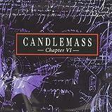 CANDLEMASS : CHAPTER VI