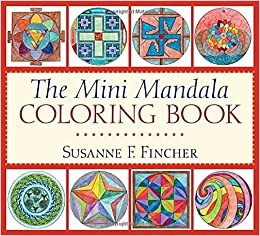 Amazoncom The Mini Mandala Coloring Book 9781611801767