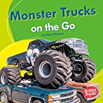 Monster Trucks on the Go | Kerry Dinmont