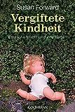 Book Cover for Vergiftete Kindheit. Vom Mißbrauch elterlicher Macht und seinen Folgen.