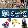 Manual do Mundo. 50 Experimentos Para Fazer em Casa