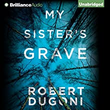 My Sister's Grave Audiobook by Robert Dugoni Narrated by Emily Sutton-Smith