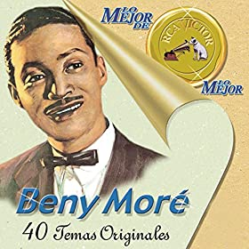Beny More* Beny Moré - The Best Of Beny Moré