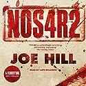 NOS4R2 Hörbuch von Joe Hill Gesprochen von: Kate Mulgrew