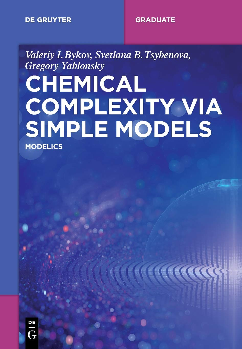 Chemical Complexity Via Simple Models  MODELICS  De Gruyter Textbook