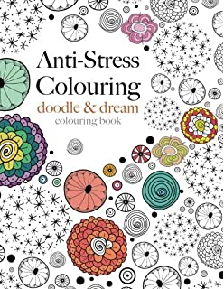 Anti Stress Colouring Doodle Dream A Beautiful Inspiring Calming