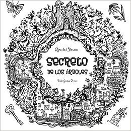 Secreto De Los Arboles Libro De Colorear 50 Hermosos Dibujos Para